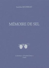 Laurine Rousselet - Mémoire de sel - Edition bilingue français-arabe.