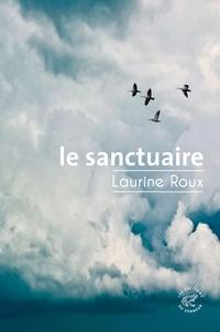 Laurine Roux - Le sanctuaire.