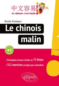 Ebook téléchargement gratuit pour les téléphones Android Le chinois malin  - Guide pratique iBook par Lauro Capdevila, Gylda Mudry, Yenli Chen in French 9782340030695