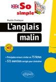 Lauro Capdevila - So simple! L'anglais malin - Guide pratique. 75 fiches pour réussir. Exercices corrigés.