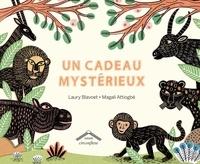 Laury Blavoet et Magali Attiogbé - Un cadeau mystérieux.
