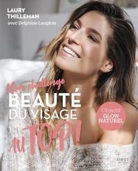 Laury Thilleman et Delphine Langlois - Mon challenge Au Top ! Beauté du visage.