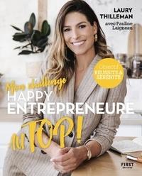 Laury Thilleman et Pauline Laigneau - Mon challenge Happy entrepreneure au top !.