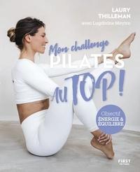 Laury Thilleman - Mon challenge Pilates au top !.