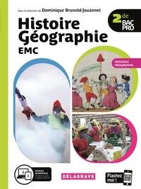 Laurys Le Marrec et Dominique Brunold-Jouannet - Histoire Géographie EMC 2de Bac Pro - Manuel élève.
