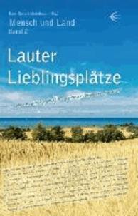 """Lauter Lieblingsplätze - """"... wo uns Mecklenburg-Vorpommern besonders gut tut!""""."""