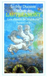 Lautréamont - Les Chants de Maldoror - Poésies I et IICorrespondance.