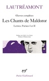 Lautréamont - Oeuvres complètes - Les Chants de Maldoror, Lettres, Poésies I et II.