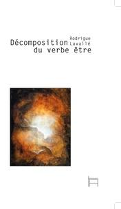 Lavalle Rodrigue - Décomposition du verbe être.