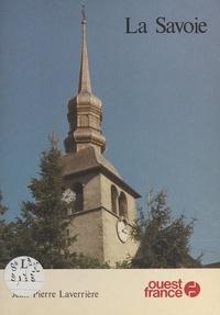 Laverr et  Laverriere - La Savoie.