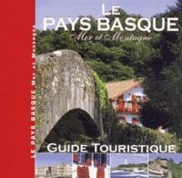 Lavielle - Le Pays Basque - Mer et Montagne.