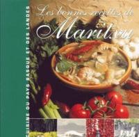 Lavielle - Les bonnes recettes de Maritxu - Cuisine du Pays Basque et des Landes.