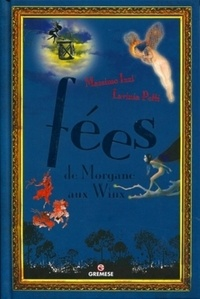 Lavinia Petti - Fées - De Morgane aux Winx.