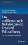 Agustín José Menéndez - Law and Democracy in Neil D. MacCormick's Legal and Political Theory.