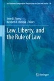 Imer B. Flores - Law, Liberty, and the Rule of Law.