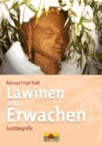 Lawinen und Erwachen - Autobiografie.