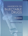 Lawrence A. Trissel - Handbook on Injectable Drugs.
