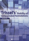 Lawrence A. Trissel - Trissel's Stability of Compounded Formulations.