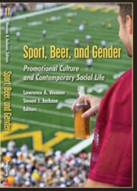 Lawrence a. Wenner et Steve Jackson - Sport, Beer, and Gender - Promotional Culture and Contemporary Social Life.