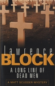 Lawrence Block - A Long Line Of Dead Men.