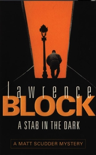 Lawrence Block - A Stab in The Dark.