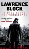 Lawrence Block - A Walk among the Tombstones.