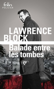 Lawrence Block - Balade entre les tombes.
