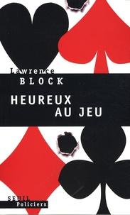 Lawrence Block - Heureux au jeu.