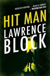 Lawrence Block - Hit Man.