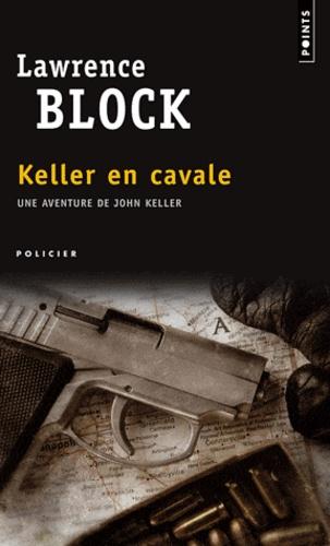 Lawrence Block - Keller en cavale.