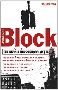 Lawrence Block - The Bernie Rhodenbarr Mysteries - Volume Two.