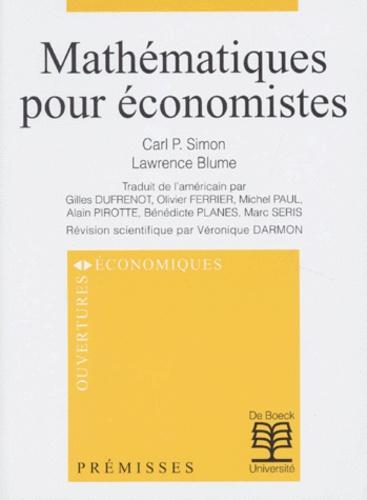 Lawrence Blume et Carl-P Simon - Mathématiques pour économistes.