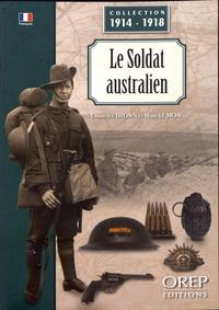 Lawrence Brown et Marc Le Moal - Le soldat australien.
