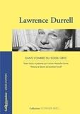 Lawrence Durrell - Dans l'ombre du soleil grec.
