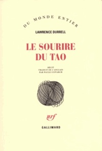 Lawrence Durrell - Le sourire du Tao.
