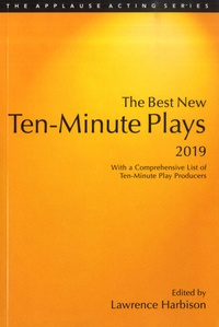 Lawrence Harbison - The Best New Ten-Minute Plays, 2019 - With a Comprehensive List of Ten-Minute Play Producers.
