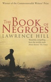 Lawrence Hill - The Book of Negroes.