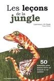 Lawrence J-E Poole et Suzy Ethier - Les leçons de la jungle - 50 histoires pour mieux vivre au travail et en société.