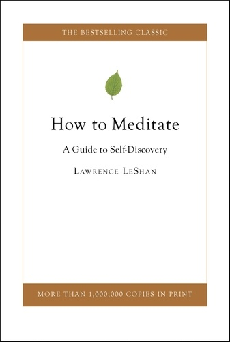How to Meditate. A Guide to Self Discovery