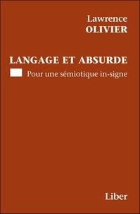 Lawrence Olivier - Langage et absurde - Pour une sémiotique in-signe.