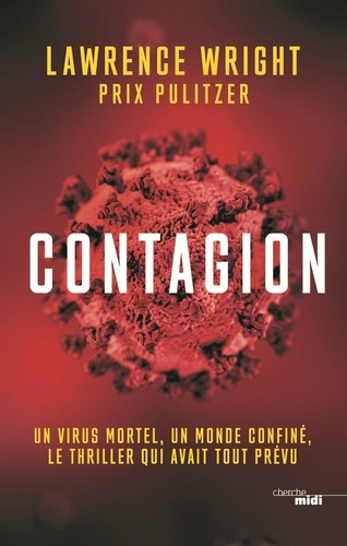 Lawrence Wright - Contagion.