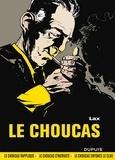 Lax - Le Choucas Intégrale : Tome 1, Le choucas rapplique ; Tome 2, Le choucas s'incruste ; Tome 3, Le choucas enfonce le clou.