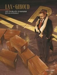 Lax et  Giroud - Les oubliés d'Annam. - Edition intégrale.
