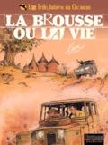 Lax - Les Tribulations du Choucas Tome 2 : La brousse ou la vie.