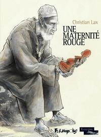 Lax - Une maternité rouge.