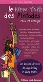 Layla Demay et Sophie Bouxom - Le New York des Pintades - Guide des bonnes adresses de New York pour pintades voyageuses.