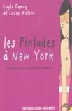 Layla Demay - Les Pintades à New York - Chroniques de la vie des New-Yorkaises.