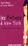 Layla Demay et Laure Watrin - Les Pintades à New York - Chroniques de la vie des New-Yorkaises.