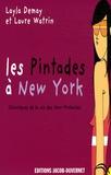 Layla Demay - Les Pintades à New York - Pack en 2 volumes : Les Pintades à New York ; Le New York des Pintades 2008-2009.