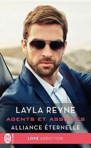 Layla Reyne et Guillaume Le Pennec - Agents et associés (Tome 4.5) - Alliance éternelle.